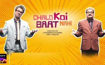 Chalo Koi Baat Nahi Web Series All Episodes Released On Sony LIV! – Movie Reviews Tamil Cinema Reviews Bollywood Gossip