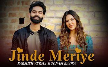 Jinde Meriye Movie Review: Parmish Verma's movie fully packed with drama & romance. – See Latest | Khatrimaza