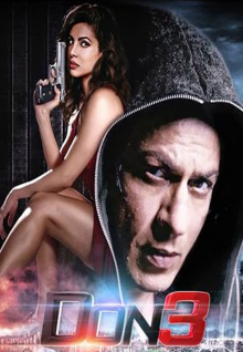 Don 3 Movie | Release Date | Cast and Crew – See latest | Khatrimaza