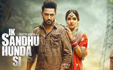 Ik Sandhu Hunda Si Box Office Collection-Day 1 Gippy Grewal starrer Punjabi film earn this much – See Latest | Khatrimaza
