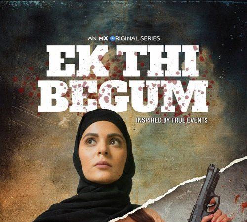 Ek Thi Begum Season 2 Movie | Release Date | Cast and Crew – See latest | Khatrimaza