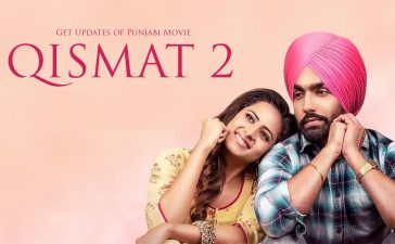Qismat 2 Box Office Collection Day 1: Ammy Virk Starrer To Have A Massive Opening – See Latest | Khatrimaza