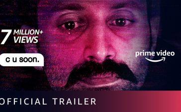 C U Soon – Official Trailer | Fahadh Faasil, Roshan Mathew, Darshana Rajendran | Amazon Prime – See Latest | Khatrimaza