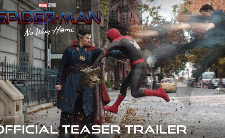 Spiderman: No Way Home Official Teaser Trailer Featuring Tom Holland & Benedict Cumberbatch – See Latest   Khatrimaza