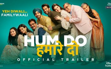 Hum Do Hamare Do Trailer: Trailer of Rajkumar's New Film Out, Comic Tale of Adopted Parents Coming Soon – See Latest | Khatrimaza