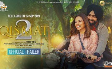 Qismat 2 Box Office Collection Day 15: Sargun Mehta & Ammy Virk Starrer Crosses 15 Crore Mark – See Latest | Khatrimaza