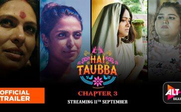 Hai Taubba 3 Web Series Download Leaked by Filmyzilla, Filmymeet