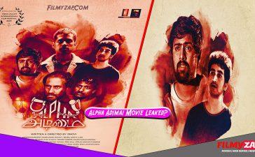 Alpha Adimai Full Movie Download Leaked by isaimini, Movierulz