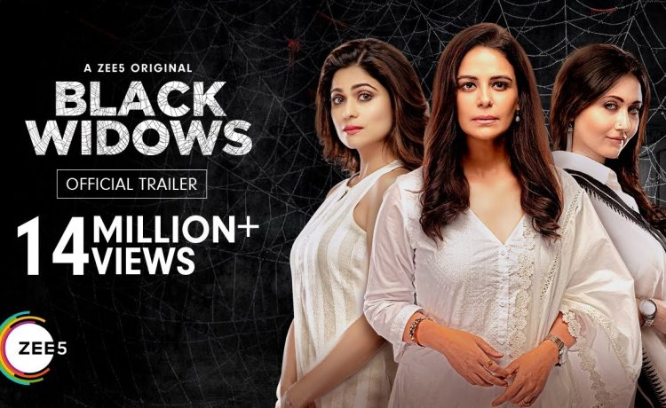 Black Widows Official Trailer – A ZEE5 Original | Mona Singh, Shamita Shetty, Swastika Mukherjee – See Latest | Khatrimaza