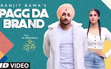 Pagg Da Brand Ranjit Bawa Full Video Song | Ik Tare Wala | Latest Punjabi Song 2020 – See Latest | Khatrimaza